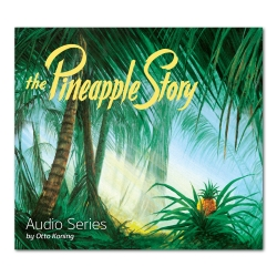 The Pineapple Story Session 9: The Surprising Ways of God