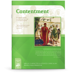 Biblical Character Illustrated Curriculum: Contentment