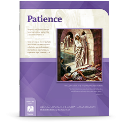 Biblical Character Illustrated Curriculum: Patience