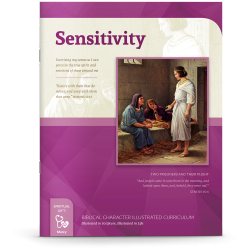 Biblical Character Illustrated Curriculum: Sensitivity