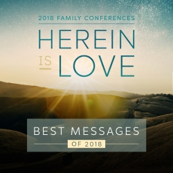 Best Messages of the 2018 Family Conferences - MP3