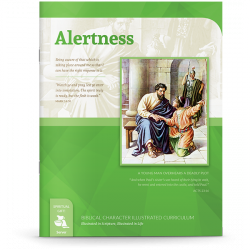 Biblical Character Illustrated Curriculum: Alertness