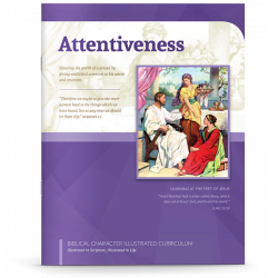 Biblical Character Illustrated Curriculum: Attentiveness