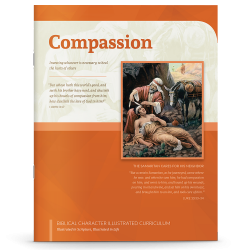 Biblical Character Illustrated Curriculum: Compassion