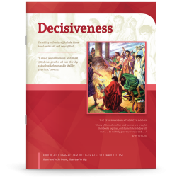 Biblical Character Illustrated Curriculum: Decisiveness