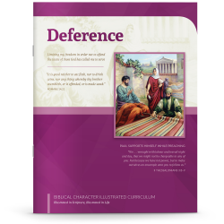 Biblical Character Illustrated Curriculum: Deference