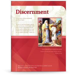 Biblical Character Illustrated Curriculum: Discernment