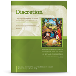 Biblical Character Illustrated Curriculum: Discretion