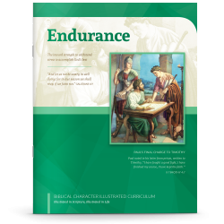Biblical Character Illustrated Curriculum: Endurance