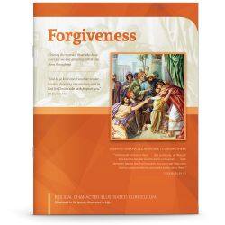 Biblical Character Illustrated Curriculum: Forgiveness