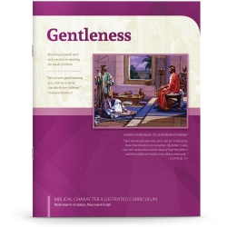 Biblical Character Illustrated Curriculum: Gentleness