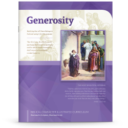 Biblical Character Illustrated Curriculum: Generosity