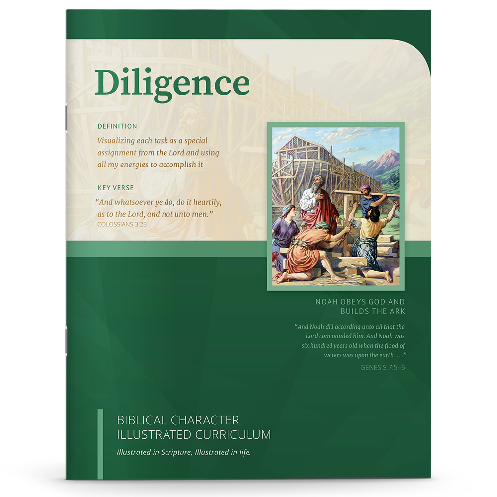 Biblical Character Illustrated Curriculum: Diligence