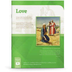 Biblical Character Illustrated Curriculum: Love