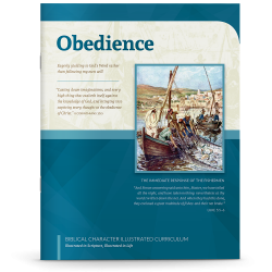 Biblical Character Illustrated Curriculum: Obedience