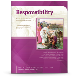 Biblical Character Illustrated Curriculum: Responsibility