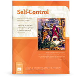Biblical Character Illustrated Curriculum: Self-Control