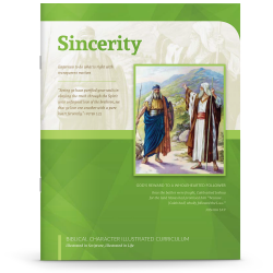 Biblical Character Illustrated Curriculum: Sincerity