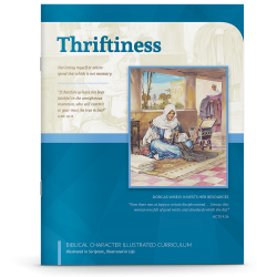 Biblical Character Illustrated Curriculum: Thriftiness