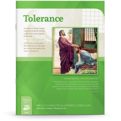 Biblical Character Illustrated Curriculum: Tolerance
