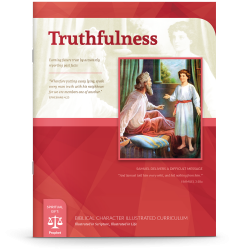 Biblical Character Illustrated Curriculum: Truthfulness