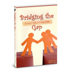 Bridging the Gap (Between You and Your Folks)