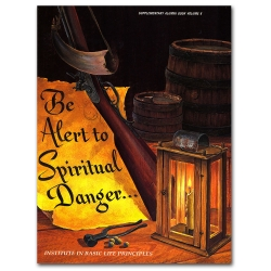 Be Alert to Spiritual Danger