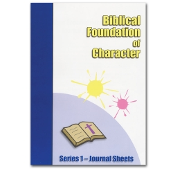 Biblical Foundation of Character - Journal Sheet Workbook