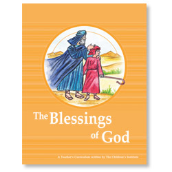 The Blessings of God (Teacher's Curriculum)
