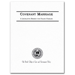 A Legislative Remedy for Covenant Marriage Booklet