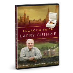 Legacy of Faith: Larry Guthrie