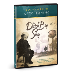 Legacy of Faith: Otto Koning - The Dutch Boy Story