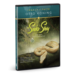 Legacy of Faith: Otto Koning - The Snake Story, Part 1