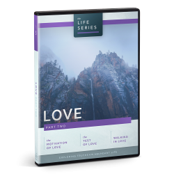 The Life Series: Love - Part Two