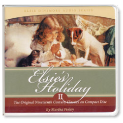 Elsie's Holiday- Audio Book, Vol II (CD)