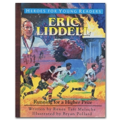 Eric Liddell: Running for a Higher Prize