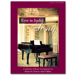 Ever in Joyful Song - Piano