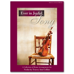 Ever in Joyful Song - Violin