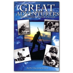 Great Adventurers of the 20th Century