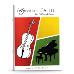 Hymns of the Faith for Cello and Piano