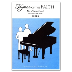 Hymns of the Faith Piano Duet Book 1