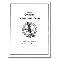 How to Conquer Seven Basic Fears