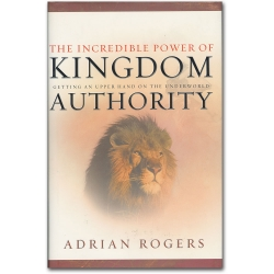 The Incredible Power of Kingdom Authority
