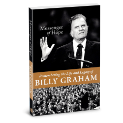 Messenger of Hope: Remembering Billy Graham
