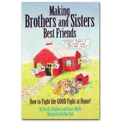 Making Brothers and Sisters Best Friends