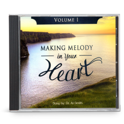 Making Melody in Your Heart to the Lord, Volume I (CD)