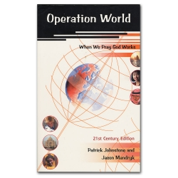 Operation World – 21st Century Edition (When We Pray God Works)