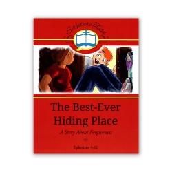 The Best-Ever Hiding Place: A Story About Forgiveness