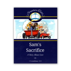 Sam's Sacrifice: A Story About Love