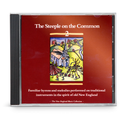 The Steeple on the Common, Vol. 2 (CD)